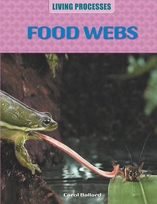 Food Webs  by  Carol Ballard