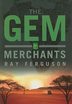The Gem Merchants  by  Ray Ferguson