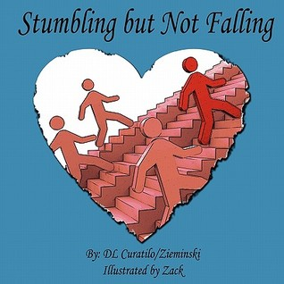 Stumbling But Not Falling D L Curatilo Zieminski