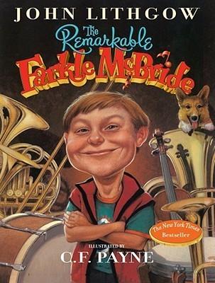 Remarkable Farkle Mcbride  by  John Lithgow