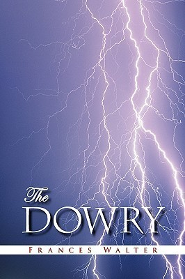 The Dowry  by  Frances Walter