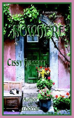 Nowhere  by  Cissy Hassell