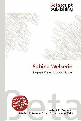 Sabina Welserin NOT A BOOK