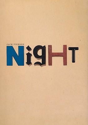 Jack Pierson: Night  by  Jack Pierson
