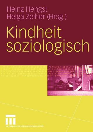Kindheit Soziologisch Heinz Hengst