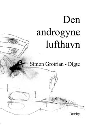 Den androgyne lufthavn Simon Grotrian
