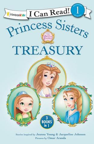 Princess Sisters Treasury (3-in-1)  by  Jeanna Young