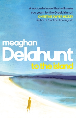 To the Island Meaghan Delahunt