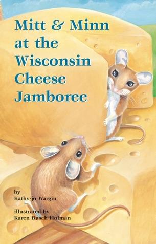 Mitt & Minn at the Wisconsin Cheese Jamboree Kathy-Jo Wargin