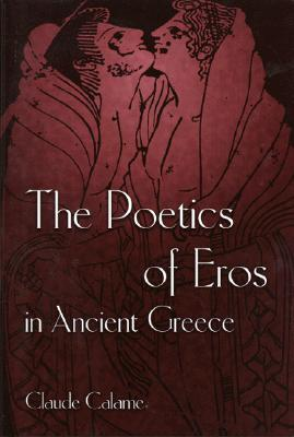The Craft Of Poetic Speech In Ancient Greece Claude Calame