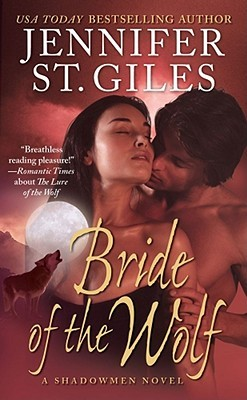 Bride of the Wolf (Shadowmen #4)  by  Jennifer St. Giles
