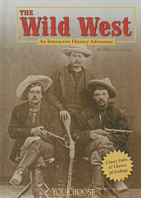 The Wild West  by  Allison Lassieur