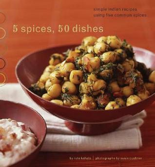 Quick-Fix Indian: Easy, Exotic Dishes in 30 Minutes or Less Ruta Kahate