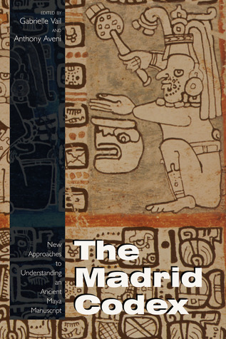 Re-Creating Primordial Time: Foundation Rituals and Mythology in the Postclassic Maya Codices  by  Gabrielle Vail