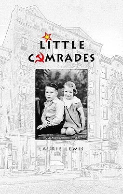 Little Comrades  by  Laurie Lewis