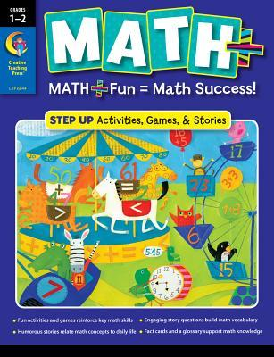 Math+: Step Up Activities, Games & Stories: Grades 1-2  by  Rozanne Lanczak Williams
