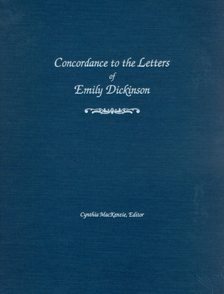 Concordance to the Letters of Emily Dickinson  by  Cynthia MacKenzie
