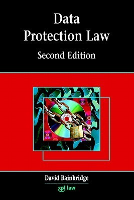 Data Protection Law  by  David I. Bainbridge