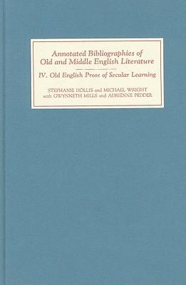 Old English Prose Of Secular Learning Stephanie Hollis