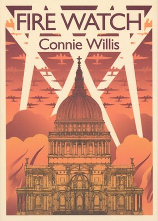Fire Watch (Oxford Time Travel, #0.5) Connie Willis