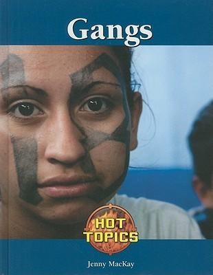 Gangs Jennifer Mackay