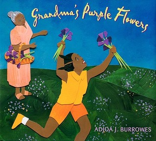 Grandmas Purple Flowers Adjoa J. Burrowes