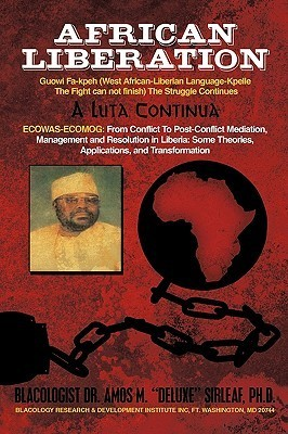 African Liberation Amos M. Deluxe Sirleaf