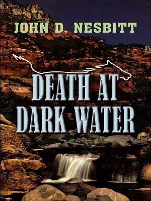 Death at Dark Water John D. Nesbitt