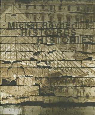 Histories/Histoires  by  Michal Rovner