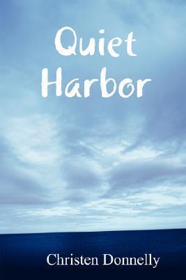 Quiet Harbor Christen Donnelly