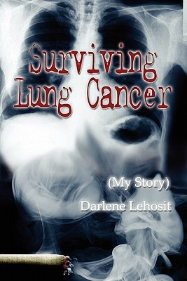 Surviving Lung Cancer: Darlene Lehosit