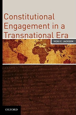 Constitutional Engagement in a Transnational Era  by  Vicki Jackson