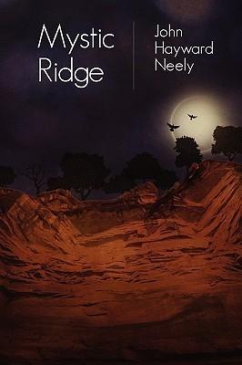 Mystic Ridge  by  John Hayward Neely