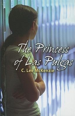 The Princess of Las Pulgas  by  C. Lee McKenzie
