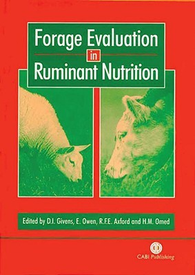 Forage Evaluation in Ruminant Nutrition D. I. Givens