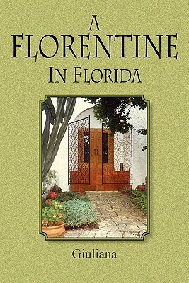 A Florentine in Florida  by  Wanda Manning