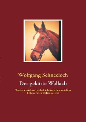 Der Gek Rte Wallach  by  Wolfgang Schneeloch