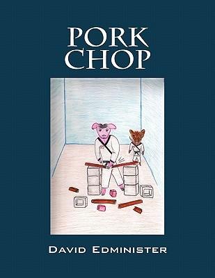 Pork Chop  by  David Edminister