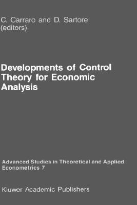 Developments of Control Theory for Economic Analysis Carlo Carraro
