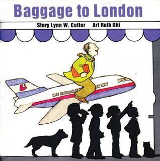 Baggage to London  by  Lynn W. Cutler