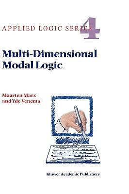 Multi-Dimensional Modal Logic  by  M. Marx