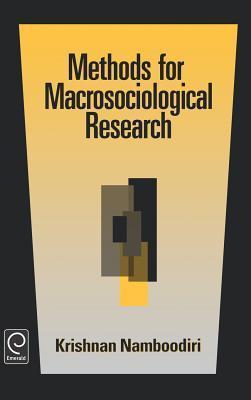 Methods for Macrosociological Research  by  Krishnan Namboodiri