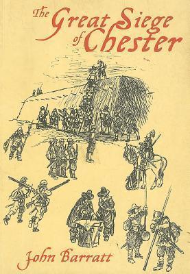 The Great Siege of Chester John Barratt