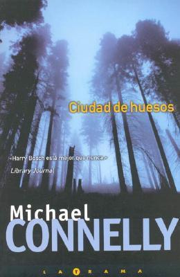 Ciudad de huesos (Harry Bosch, #8) Michael Connelly