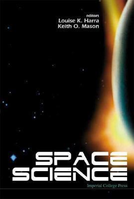 Space Science  by  Louise K. Harra