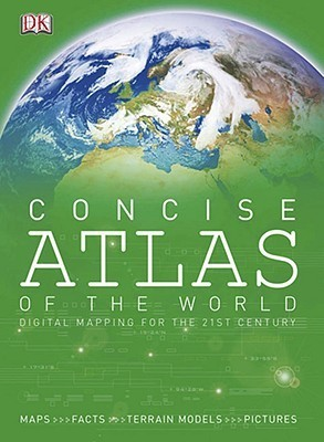 DK Concise Atlas of World  by  Andrew Heritage