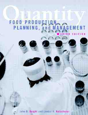 Quantity: Food Production, Planning, and Management John B. Knight