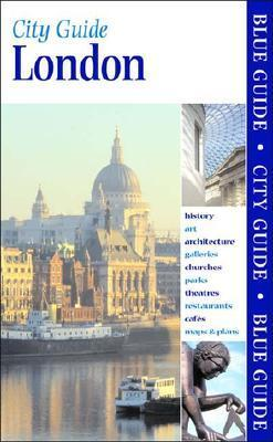 Blue Guide London, Seventeenth Edition  by  Roger Woodley