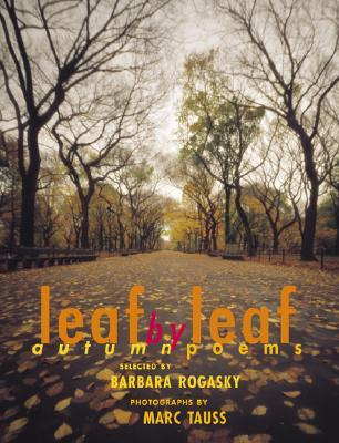 Leaf By Leaf: Autumn Poems  by  Barbara Rogasky