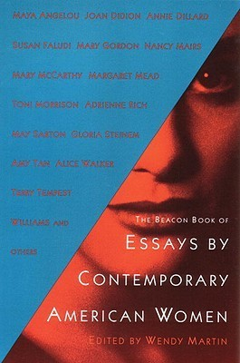 The Beacon Book of Essays Contemporary American Women by Wendy Martin